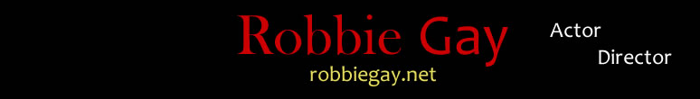 Robbie Gay Actor Director